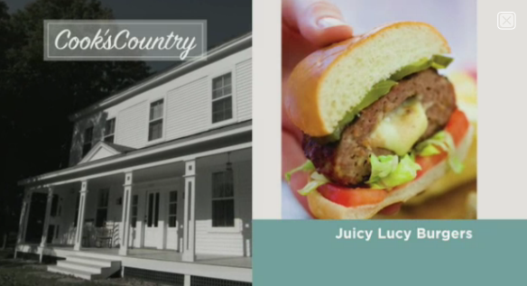Cook's Country Juicy Lucy